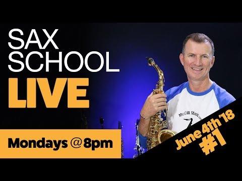 Sax School LIVE No 1 4th June 2018
