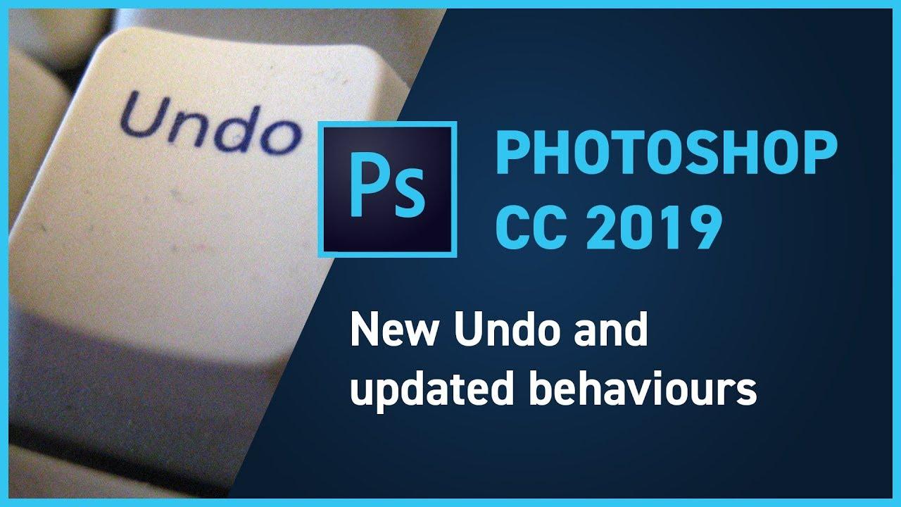 Photoshop CC 2019 new feature – New Undo Shortcut?