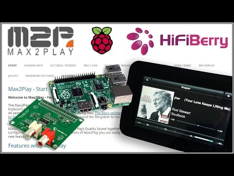 "Setup Max2Play Raspberry Pi Squeezebox, HiFiBerry DAC and 7"" Touchscreen"