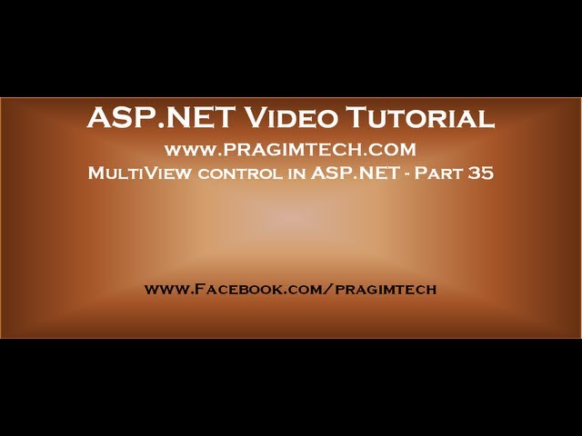Multiview control in asp.net   Part 35