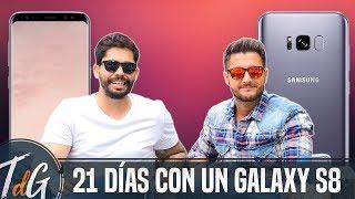 21 días con un Samsung Galaxy S8