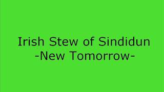 Irish Stew of Sindidun- Lady Of New Tomorrow