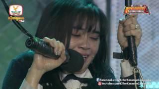 Killer Karaoke Cambodia Season 2 | Week 9 | តាក់ ណារិតា 21-01-2017