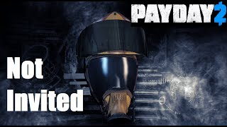 Not Invited Achievement Guide (Payday 2)