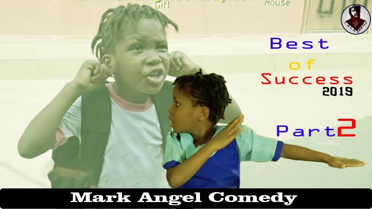 Download Best of Success Mark Angel Comedy,Complete Episode Part 2 Try Not To Laugh Compilation