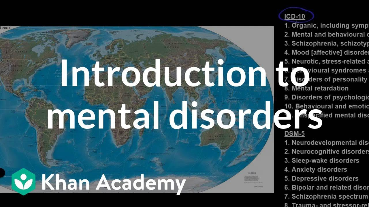 Introduction to mental disorders (video) | Khan Academy