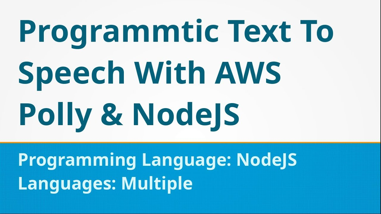 How to Convert Text to Speech using NodeJS and AWS Polly
