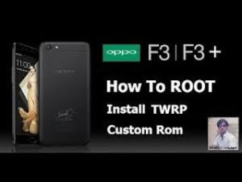 How To Root Oppo F3, F3 Plus and Oppo F1, F1 Plus | Install TWRP | Custom  rom