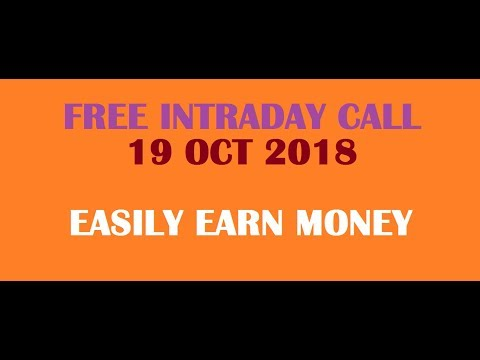 INTRADAY TRADING CALL FOR 19 OCT 2018  JACKPOT CALL FOR TODAY  SURESHOT INTRADA CALL FOR TODAY