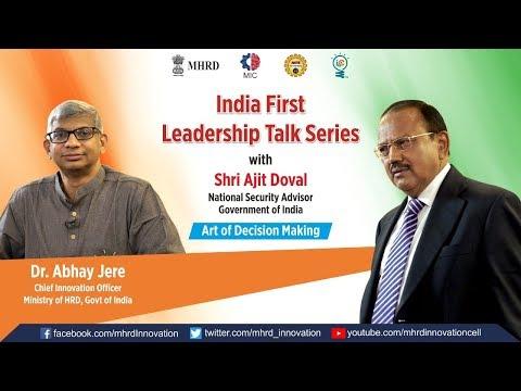 Leadership Talk with Shri Ajit Doval, NSA, Govt. of India [MHRD Innovation Cell- IIC]