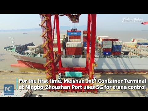 China's Ningbo-Zhoushan Port uses 5G for crane control