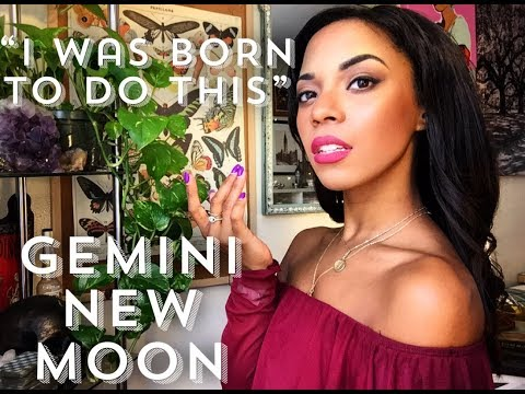 """""""YOU WERE BORN TO DO THIS"""" - GEMINI NEW MOON DETAILS"""