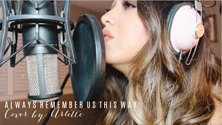 ALWAYS REMEMBER US THIS WAY (A Star Is Born) | By Lady Gaga | ARLETTE COVER | LIVE STUDIO SESSIONS