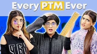 Every School PTM Ever | SAMREEN ALI