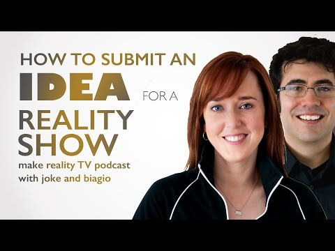 How to Submit an Idea for a Reality TV Show