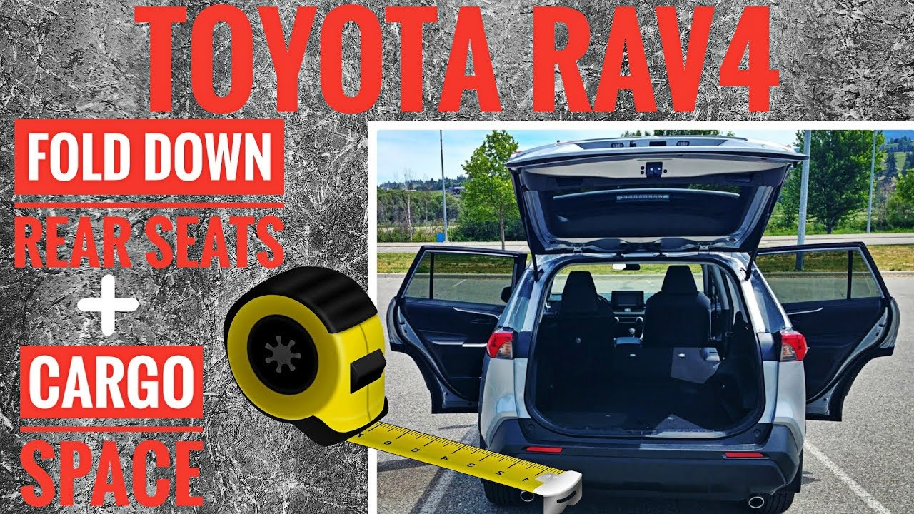 2019 Toyota Rav4 Cargo Space How To Fold Down Rear Seats