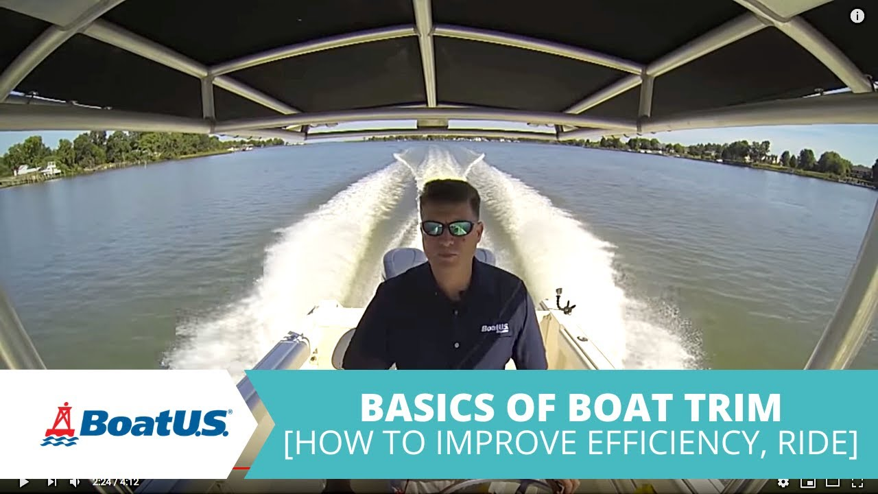 How To Trim Your Boat - Basics Of Boat Trim | BoatUS