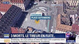 Trois morts et le tireur en fuite à Strasbourg: que s'est-il passé ?