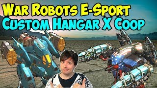 War Robots E-Sport Coop Hangar X Gameplay Session #2