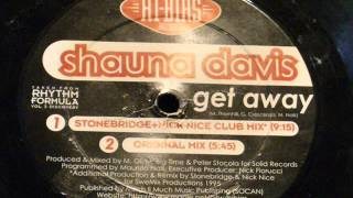 Get away - Shauna Davis (stonebridge club mix)