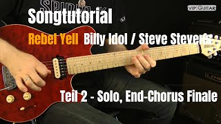 """Rebel Yell"" Billy Idol / Steve Stevens Gitarren Tutorial: Solo, End-Chorus, Finale Teil:2"