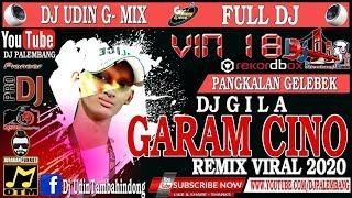 Download GARAM CINO | DUGEM NONSTOP 2020 | REMIX VIRAL | VIN 18 PANGKALAN GLEBEK