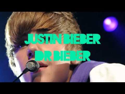 Justin Bieber Dr.Bieber (Download Link) (New Song)