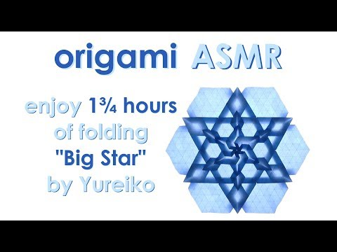 "Origami ASMR (no talking): Tessellation ""Big Star"" by Melina ""Yureiko"" Hermsen"