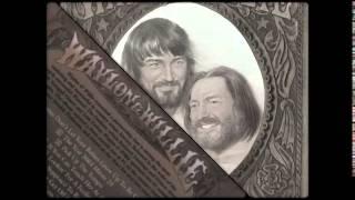 "Waylon Jennings & Willie Nelson ""A Couple More Years""  [Shift register]"