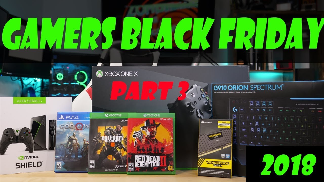 Top 10 Deals for Gamers (pt3) - Black Friday 2018 Guide