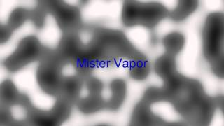 Fog Music 2 (Mister Vapor) (edit)