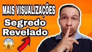 COMO GANHAR VISUALIZAÇÕES NO YOUTUBE SEGREDO REVELADO
