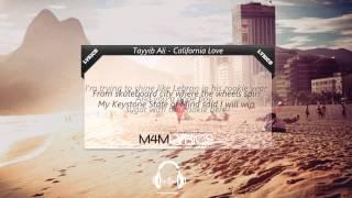 Tayyib Ali - California Love | Lyrics