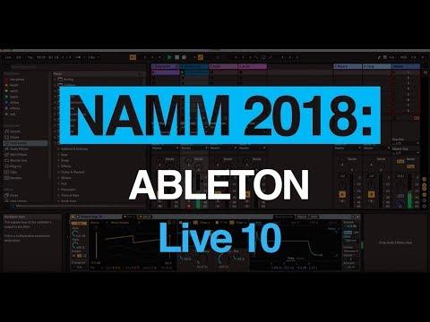 NAMM 2018: Ableton walk us through Live 10