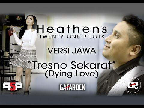 Twenty One Pilots - Heathens (VERSI JAWA) Gafarock