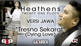 Twenty One Pilots - Heathens (VERSI JAWA) Gafarock