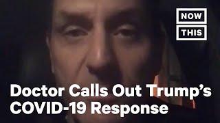 Michigan ER Doctor Condemns Trump's Response to Mounting Coronavirus Pandemic | NowThis
