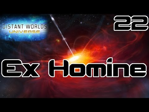 Ex Homine #22 - Distant Worlds Universe - Research Unleashed v2