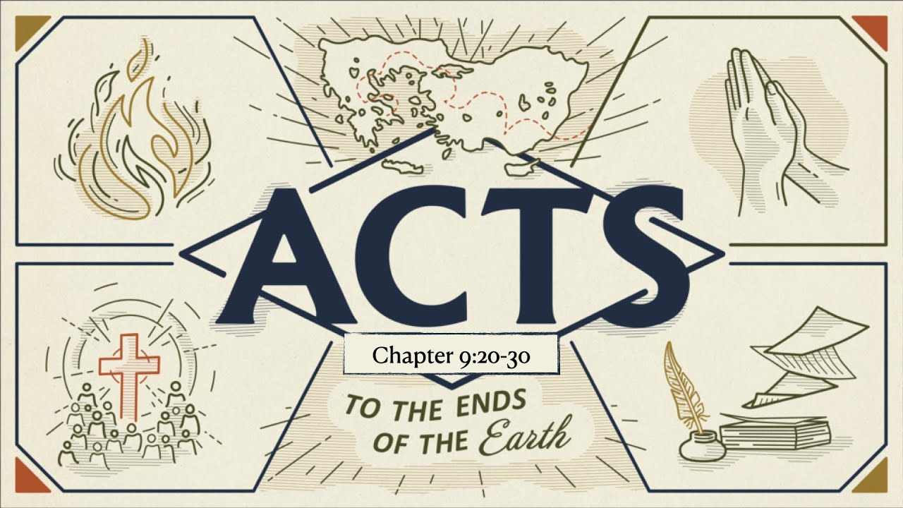 Acts 9:20-30