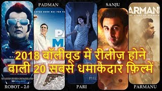 MOST AWAITED 20 BOLLYWOOD MOVIES LIST OF 2018 WITH COMPLETE DETAILS LIKE CAST AND THEIR RELEASE DATE