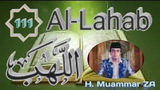 Surah Al Lahab Merdu Oleh H.Muammar Za