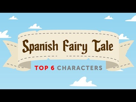 The Top 6 Fairy Tale Characters in Mexican Spanish