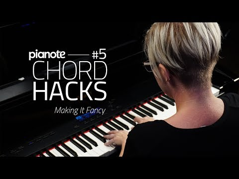 Piano Chord Hacks #5: Making It Fancy (Piano Lesson)