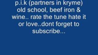 partners in kryme (pik) - beef iron & wine