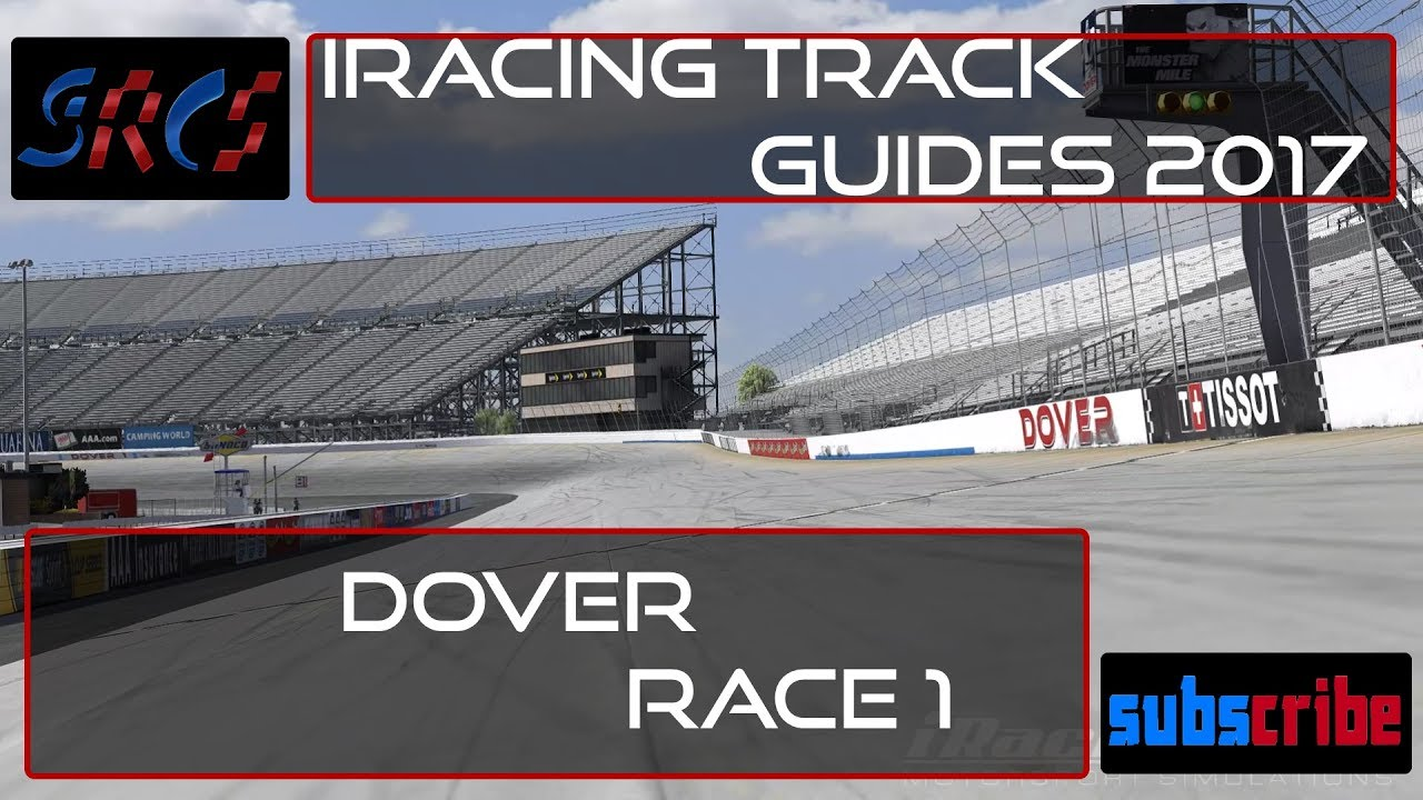 iRacing Track Guides 2017 - Dover Race 1