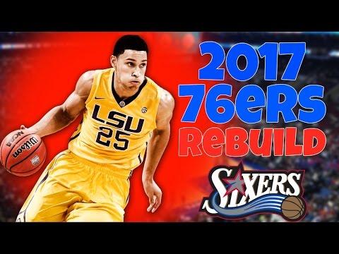 NBA 2K16 MyLeague - Rebuilding The 2017 Philadelphia 76ers!