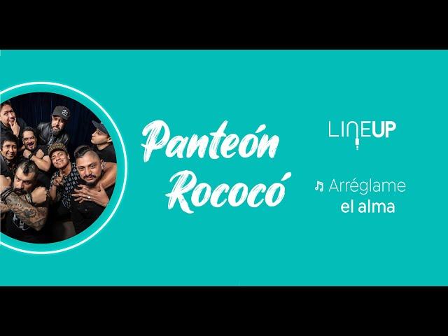 Panteón Rococó - Arréglame el alma - LineUp ISATV