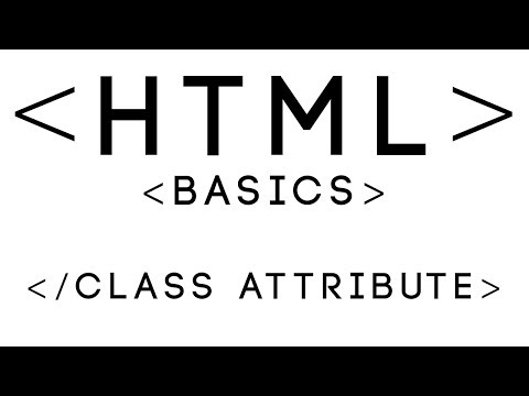 HTML Basics Tutorial 24 - Class Attribute