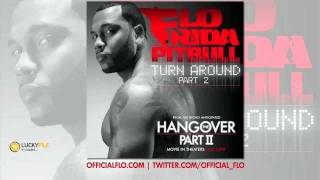 Flo Rida feat. Pitbull - Turn Around Part 2 (new song 2011)