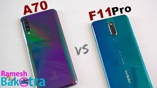 Samsung Galaxy A70 vs Oppo F11 Pro SpeedTest and Camera Comparison